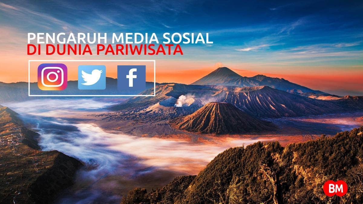 Pengaruh Media Sosial dalam perkembangan Pariwisata
