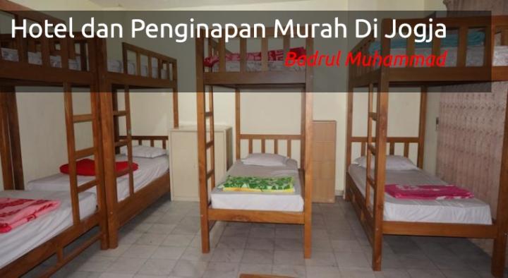 Daftar Hotel dan Penginapan Murah Terbaik Di Jogja