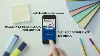 Mudahnya berbelanja melalui Mobile App Informa