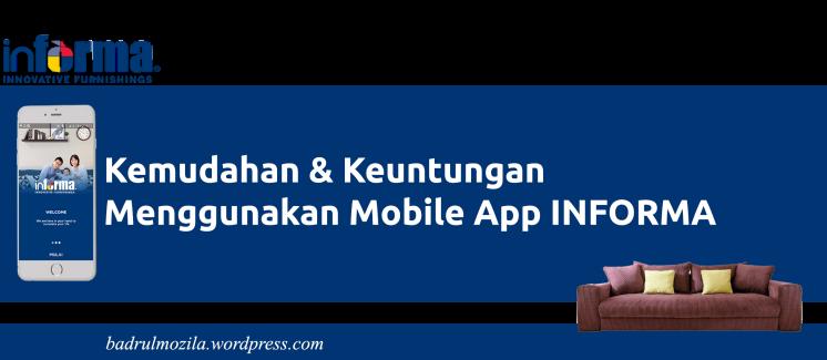 kemudahan menggunakan mobile app informa badrulmuhammad
