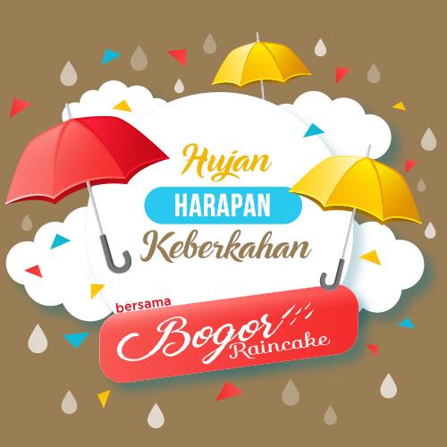 Hujan, Harapan dan Keberkahan bersama Bogor Raincake