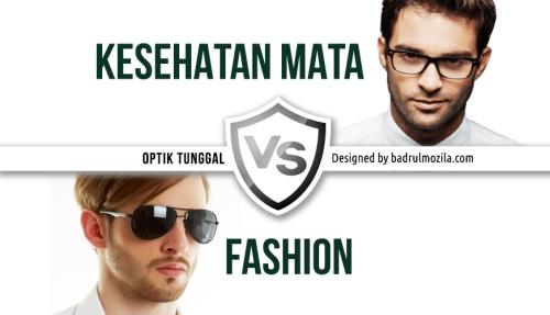 Kesehatan Mata vs Fashion Pilihan Kacamata Berkualitas dan Pelayanan Terbaik di Optik Tunggal