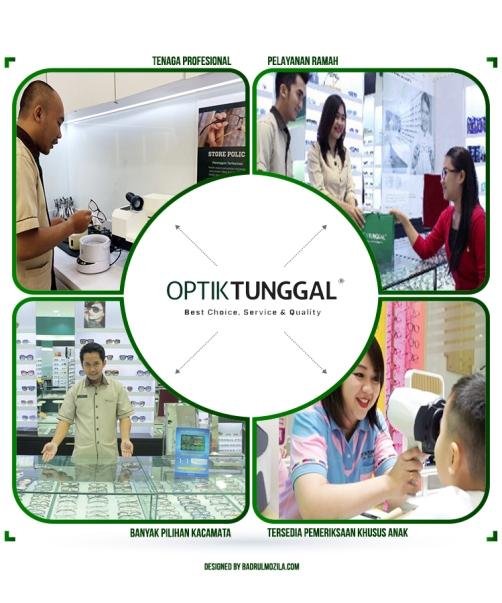 Pilihan Kacamata Berkualitas dan Pelayanan Terbaik di Optik Tunggal untuk Indonesia