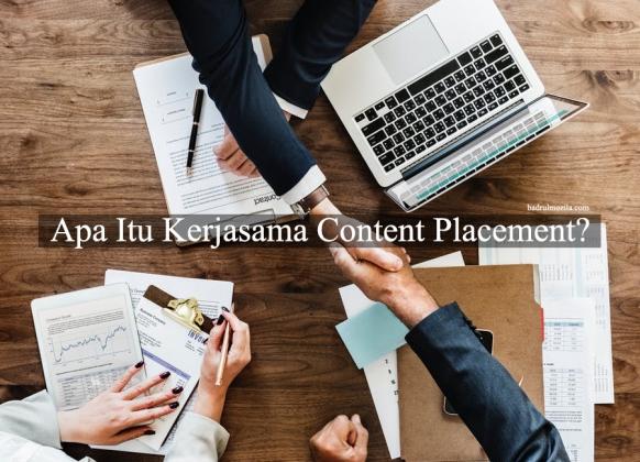 Apa itu kerjasama content placement terbaik di Indonesia