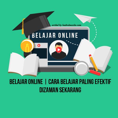 Belajar Online Cara Belajar Paling Efektif Dizaman Sekarang