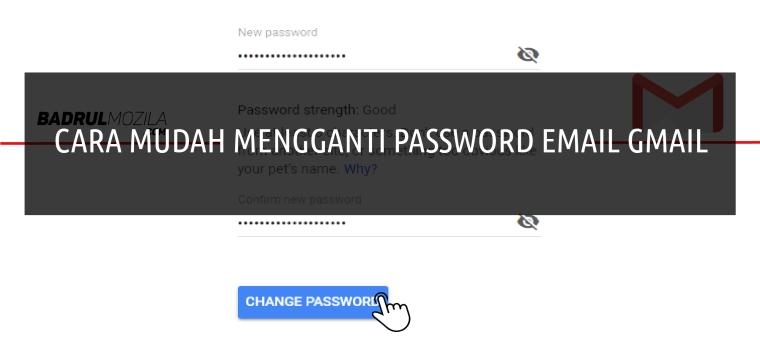 Cara Mengganti Password Email Gmail Dengan Mudah